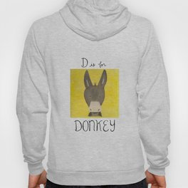 D is for Donkey Hoody