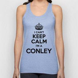 I cant keep calm I am a CONLEY Unisex Tank Top