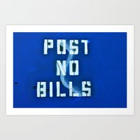 cosima Art Prints featuring Post No Bills by Cosima Higham