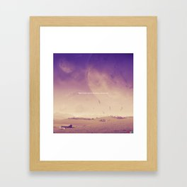 What I Wouldn't Give Framed Art Print