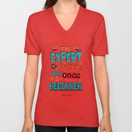 Lab No.4 - The Expert In Anything Was Once A Beginner Inspirational Quotes poster Unisex V-Neck