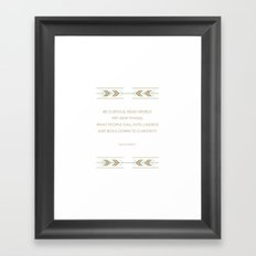Be Curious, Read Widely Framed Art Print