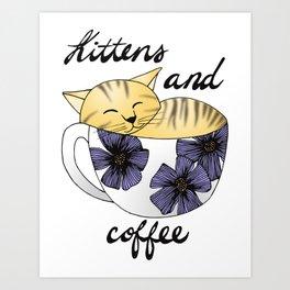 Kittens and Coffee Art Print