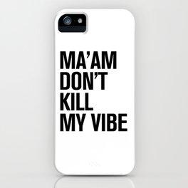 HIP HOPOLITELY // Vibe iPhone Case