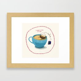 Relax! It's teatime! Framed Art Print