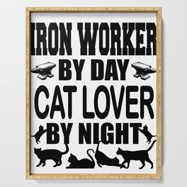 Iron Worker By Day Cat Lover By Night Serving Tray
