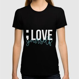Semicolon Love Yourself Suicide Awareness Mental Supporter product T-shirt