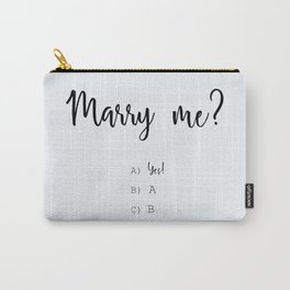 Will You Marry Me? Carry-All Pouch
