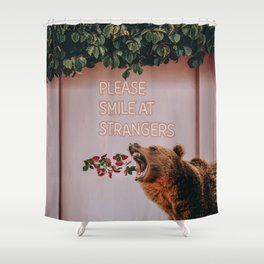 Please smile at strangers Shower Curtain