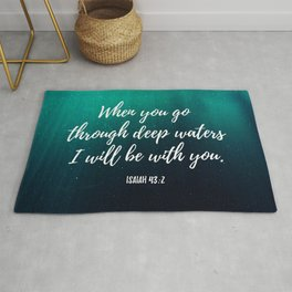 When you go through deep waters I will be with you - Bible Verse Isaia 43,6 Rug