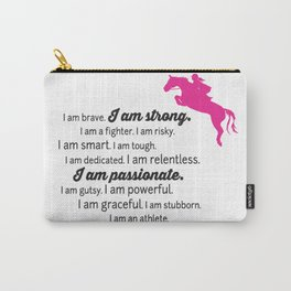 Strong, Passionate, Equestrian Carry-All Pouch
