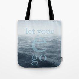 let your e go Tote Bag