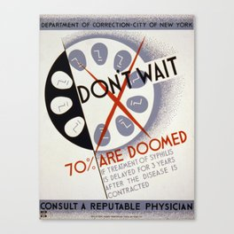 Vintage poster - Don't Wait Canvas Print