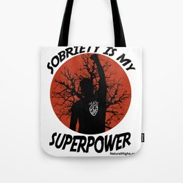 Sobriety superpower white Tote Bag