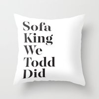 sofa Throw Pillows featuring Sofa King by Black Sole
