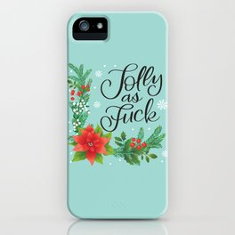 Very Sweary Holidays: Jolly as Fuck iPhone Case