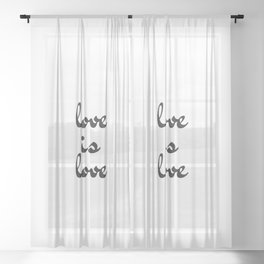 love is love black and white Sheer Curtain