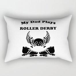 My Dad Plays Roller Derby Rectangular Pillow