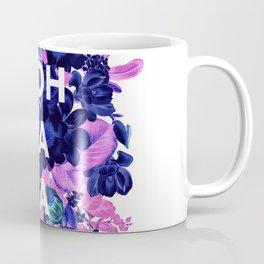 Ooh La La - floral Coffee Mug