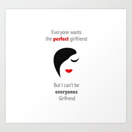 perfect girlfriend Art Print