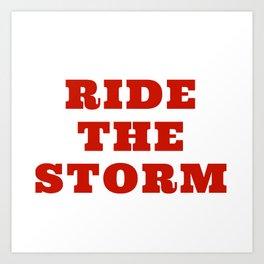 Ride The Storm Art Print