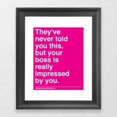 Your Boss Framed Art Print