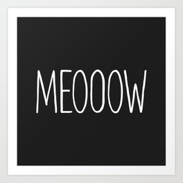 MEOOOW Art Print