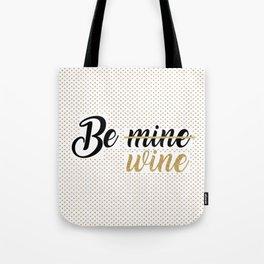 Wine Lovers Unite! Tote Bag