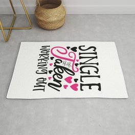 Single Taken Working Out - Funny Love humor - Cute typography - Lovely and romantic quotes illustration Rug