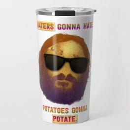 Haters Potatoes !!! Travel Mug
