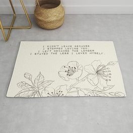 the longer I stayed the less I loved myself - R. Kaur Collection Rug