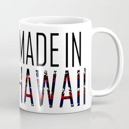 Made In Hawaii Coffee Mug