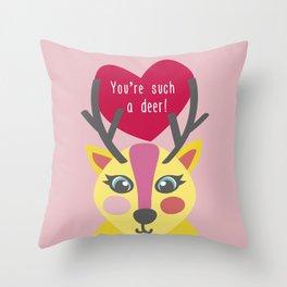 You'r such a deer! Throw Pillow