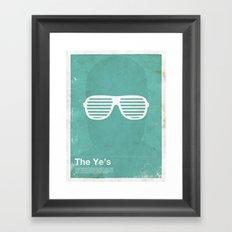 Framework - The Ye's Framed Art Print