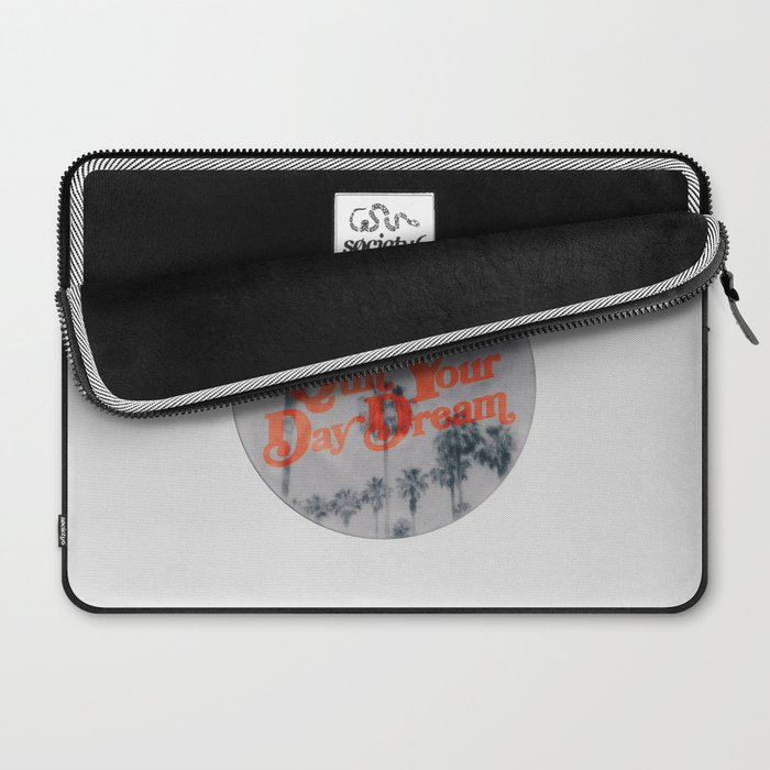 Don't Quit Your Day Dream Laptop Sleeve
