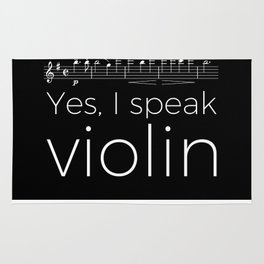 Yes, I speak violin Rug