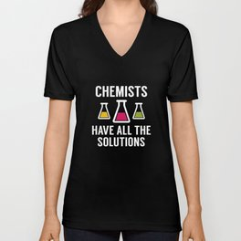 Chemists Have All The Solutions Unisex V-Neck