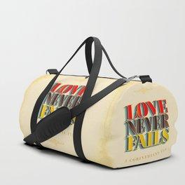 Love Never Fails! Duffle Bag