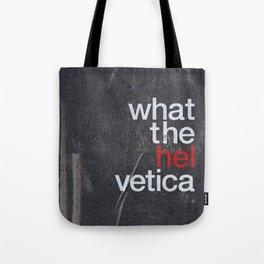 Hel Vetica Tote Bag