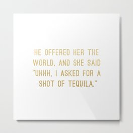 Shot of Tequila Metal Print