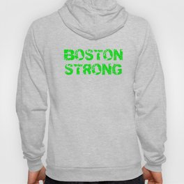 Support BOSTON STRONG Green Grunge Hoody