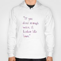 wine Hoodies featuring Wine by S. L. Fina