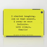 the perks of being a wallflower iPad Cases featuring Perks of Being a Wallflower  by Mackenzie Hahn