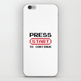 Press Start to continue iPhone Skin