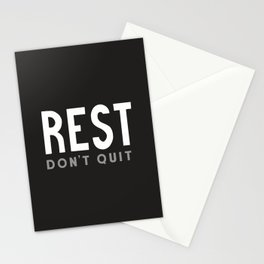 Rest Don't Quit Stationery Cards