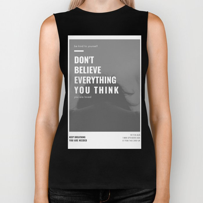 Don't Believe Everything You Think | You are Loved Biker Tank