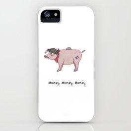 MONEY, MONEY, MONEY iPhone Case