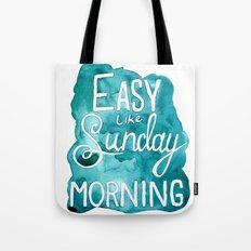 Easy Like Sunday Morning Tote Bag