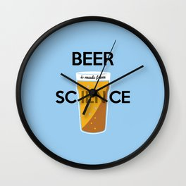 BEER is made from SCIENCE Wall Clock