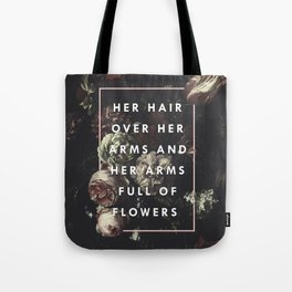 Arms Full Of Flowers Tote Bag
